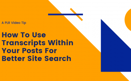 PLRVD how to use transcripts for better site search