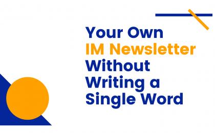 IM Newsletter introduction